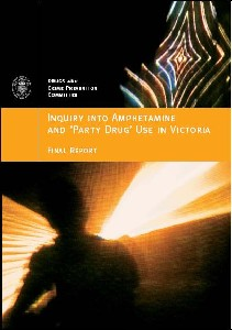 Inquiry into Amphetamine and 'Party Drug' Use in Victoria