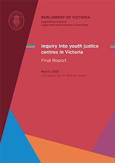 Inquiry into Youth Justice Centres in Victoria final report cover